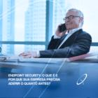 endpoint security o que é